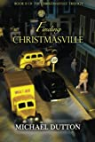 img - for Finding Christmasville (The Christmasville Trilogy) (Volume 2) book / textbook / text book