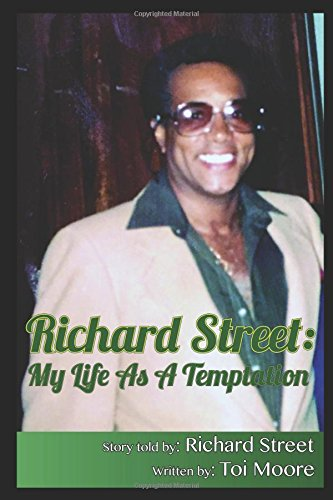 Richard Street: My Life as a Temptation - REVISED VERSION