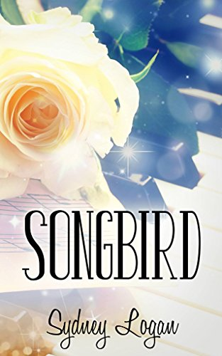 Songbird by [Logan, Sydney]