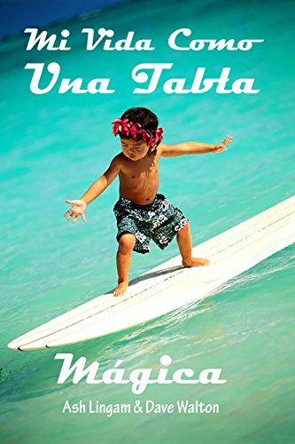 Mi Vida Como una Tabla Magica: Soul Surfer (Spanish Edition) by [Lingam