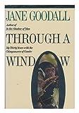Through a Window, Goodall, Jane, 0395500818