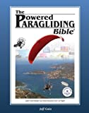 The Powered Paragliding Bible 2, Jeff Goin, 0977096629