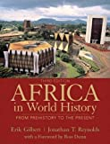 img - for Africa in World History Plus MySearchLab with eText -- Access Card Package (3rd Edition) by Erik T. Gilbert (2012-07-21) book / textbook / text book