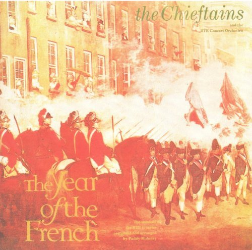 Year of the French by Chieftains