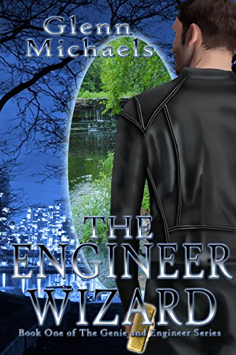The Engineer Wizard (The Genie and the Wizard Series Book 1)