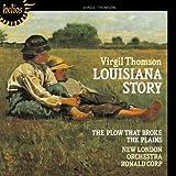 Thomson: Louisiana Story/The Plow That Broke the Plains/Power Among Men