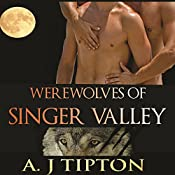 Werewolves of Singer Valley: A M-M Shifter Romance Collection | AJ Tipton