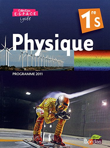 Physique 1re S Espace Programme 2011 (French Edition)