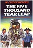 img - for The Five Thousand Year Leap: Twenty-Eight Great Ideas That Are Changing the World by W. Cleon Skousen (1981-06-01) book / textbook / text book