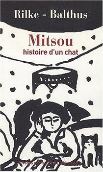 Mitsou, histoire d'un chat par Rilke