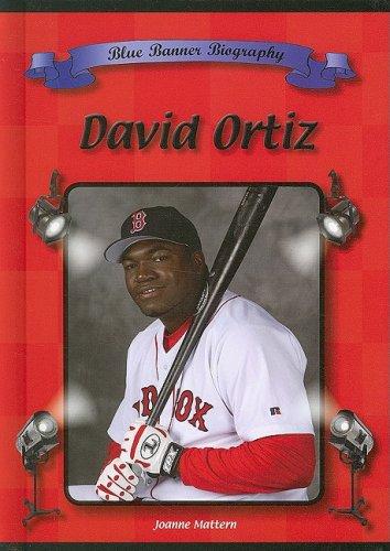 Read Online David Ortiz (Blue Banner Biographies) pdf epub