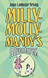 Milly-Molly-Mandy's Adventures (The World of Milly-Molly-Mandy)