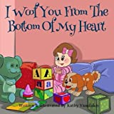 I Woof You from the Bottom of My Heart, Kathy Vassilakis, 1500576085