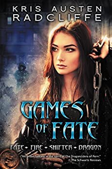 Games of Fate: Fate Fire Shifter Dragon Book 1 by [Radcliffe, Kris Austen]