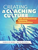 img - for Creating a Coaching Culture for Professional Learning Communities Paperback June 7, 2010 book / textbook / text book