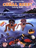 Who Lives in the Coral Reef, Ron Hirschi, 0931548128