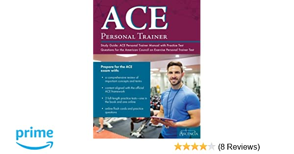 ACE Personal Trainer Study Guide: ACE Personal Trainer Manual with ...