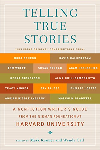 : A Nonfiction Writers' Guide from the Nieman Foundation at Harvard University ()