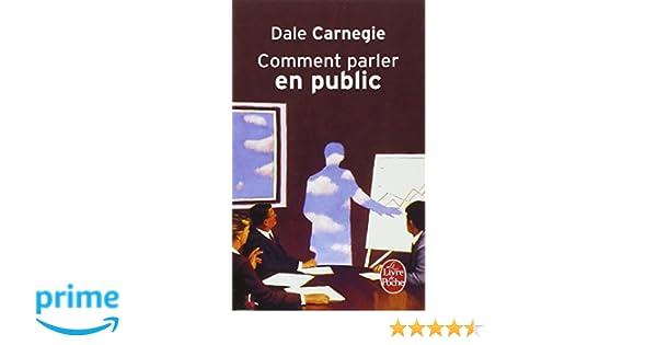 comment parler en public dale carnegie pdf
