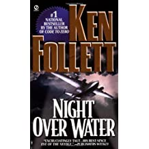Night Over Water 1st (first) Edition by Follett, Ken [1992]