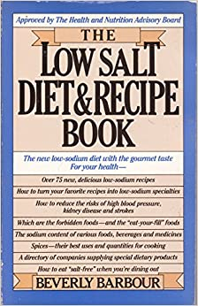 The Low Salt Diet and Recipe Book