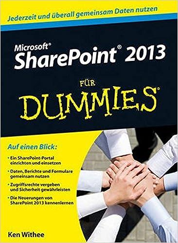 Microsoft SharePoint 2013 Für Dummies (Für Dummies)