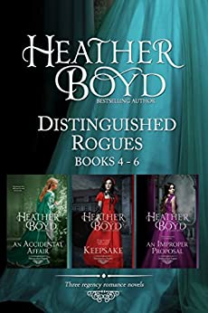 Distinguished Rogues Book 4-6: An Accidental Affair, Keepsake, An Improper Proposal by [Boyd, Heather]