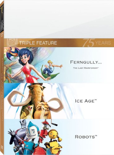 Ice Age / Robots / Fern Gully: The Last Rainforest Triple Feature