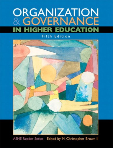 Organization and Governance in Higher Education (5th Edition)