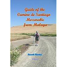 Guide of the Camino de Santiago Mozarabic from Malaga