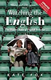 Watching the English: The Hidden Rules of English Behavior