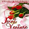 Joint Venture: A Grant Us Grace Novella Audiobook by Elizabeth Maddrey Narrated by Teresa Gail