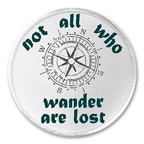 Not All Who Wander Are Lost Compass - 3