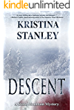 Descent (A Stone Mountain Mystery Book 1)