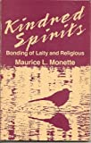 Kindred Spirits, Maurice L. Monette, 1556120702