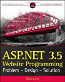 ASP.NET 3.5 Website Programming: Problem - Design - Solution