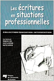 Book Les écritures en situations professionnelles (French Edition)