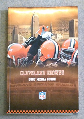 CLEVELAND BROWNS NFL FOOTBALL MEDIA GUIDE 2007 NEAR MINT