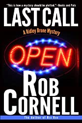 Last Call (A Ridley Brone Mystery Book 1)