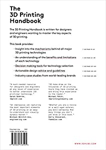 The 3D Printing Handbook: Technologies, design and applications by 3D Hubs