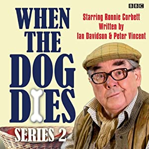 When the Dog Dies: Complete Series 2 Radio/TV Program