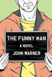 The Funny Man, John Warner, 1569479739