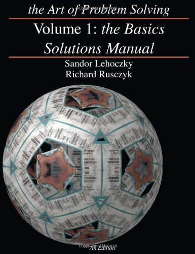 The Art of Problem Solving, Volume 1: The Basics Solutions Manual (For Art 1)