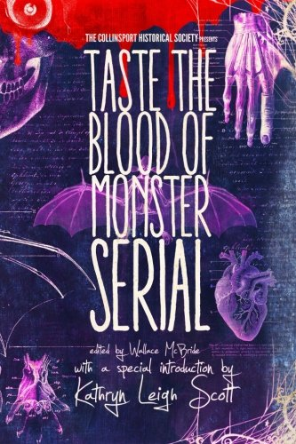The Collinsport Historical Society Presents: Taste the Blood of Monster Serial (Volume 3)