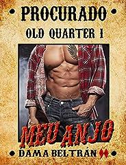 Meu Anjo (Série Old-Quarter Livro 1)