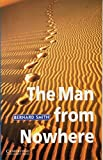 Cambridge English Readers. The Man from Nowhere. by Antoinette Moses (2001-01-31)