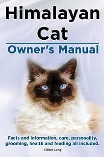 Complete Pet Owner's Manual: Himalayan Cats: J  Anne Helgren