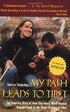My Path Leads to Tibet, Sabriye Tenberken, 1559706945