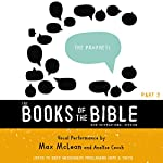 NIV, The Books of the Bible: The Prophets: Listen to God's Messengers Proclaiming Hope and Truth |  Biblica - editor