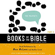 NIV, The Books of the Bible: The Prophets: Listen to God's Messengers Proclaiming Hope and Truth Audiobook by Biblica - editor Narrated by Max McLean, Anelise Couch